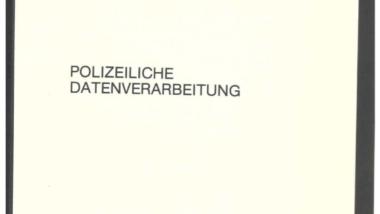Schon damals unübersichtlich: Polizeiliche Informationssysteme 1982