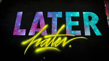 Later Hater Grafitti