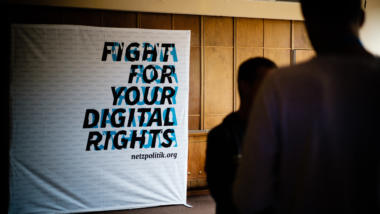 "Banner mit ""Fight for your digital rights"""