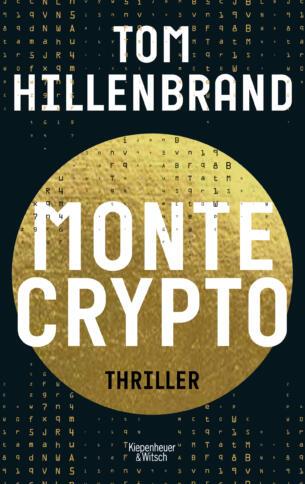 """""""Montecrypto"""" ist das aktuelle Buch von Tom Hillenbrand."""