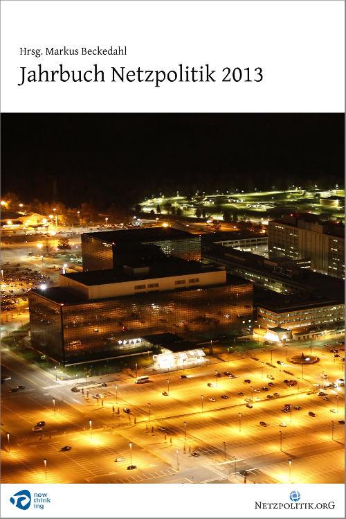 Markus_Beckedahl-Jahrbuch_Netzpolitik_2013-Titelseite