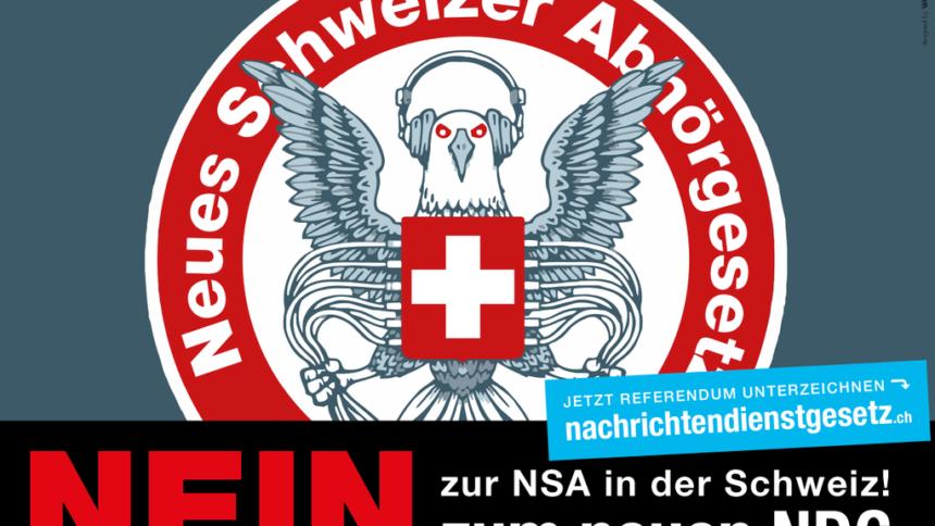 Nein zur NSA in der Schweiz - Nein zum neuen NDG