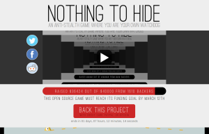 Nothing To Hide: an anti-stealth game where you are your own watchdog. 2014-03-11 16-47-59