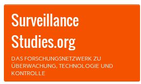 Surveillance Studies.org | Das Forschungsnetzwerk zu Überwachung, Technologie und Kontrolle 2015-01-16 11-05-17