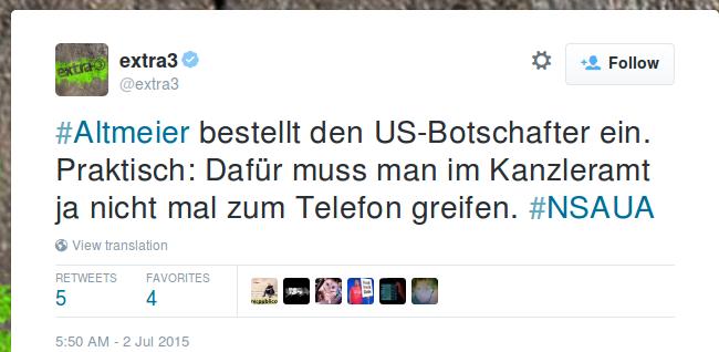 """extra3 on Twitter: """"#Altmeier bestellt den US-Botschafter ein. Praktisch: Dafür muss man im Kanzleramt ja nicht mal zum Telefon greifen. #NSAUA"""" 2015-07-02 14-51-46"""